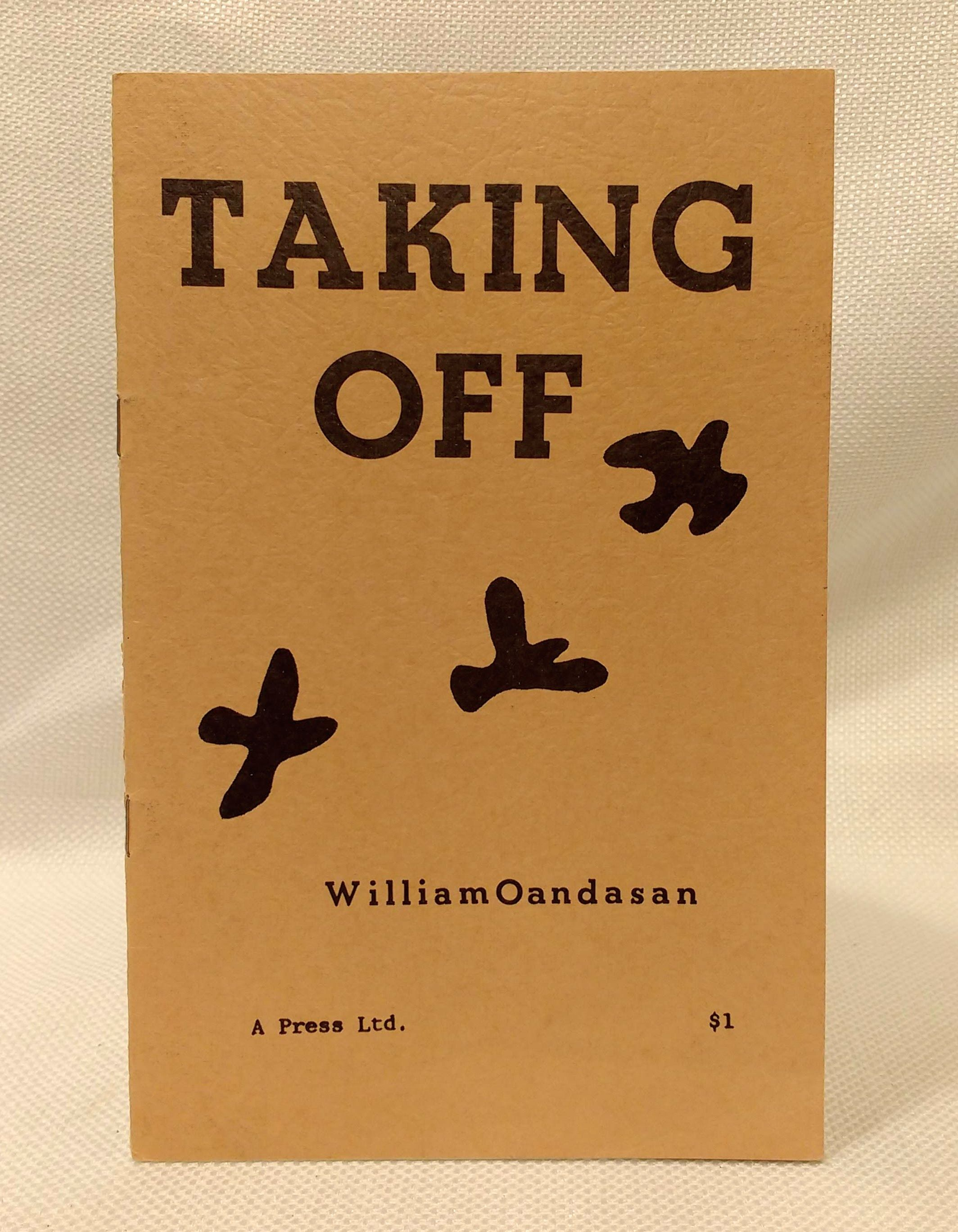 Taking Off; a turning point, Oandasan, William