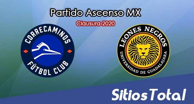 Ver Correcaminos vs Leones Negros en Vivo – Ascenso MX en su Torneo de Clausura 2020