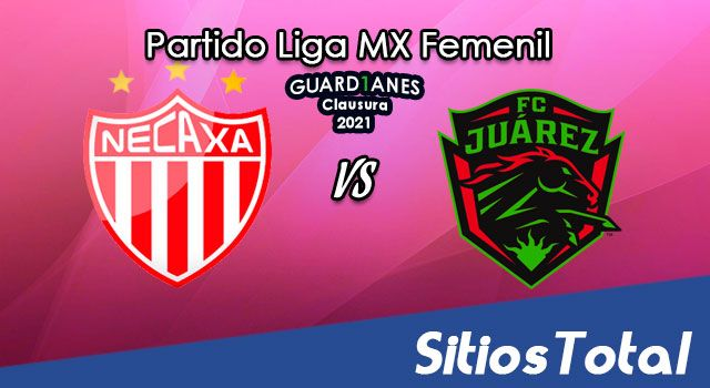 Necaxa vs FC Juarez en Vivo – Transmisión por TV, Fecha, Horario, MxM, Resultado – J14 de Guardianes 2021 de la Liga MX Femenil