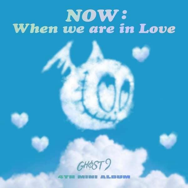 [Mini Album] GHOST9 – NOW : When we are in Love (MP3)