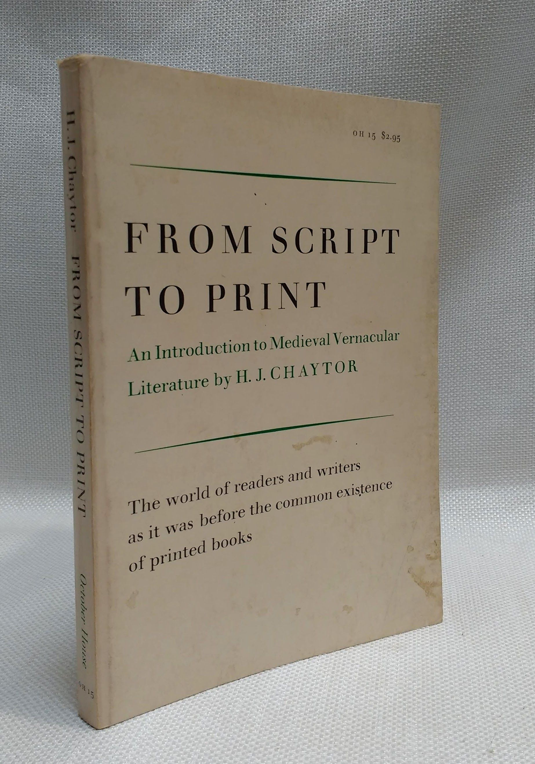 From Script to Print: An Introduction to Medieval Vernacular Literature, Chaytor, H.J.