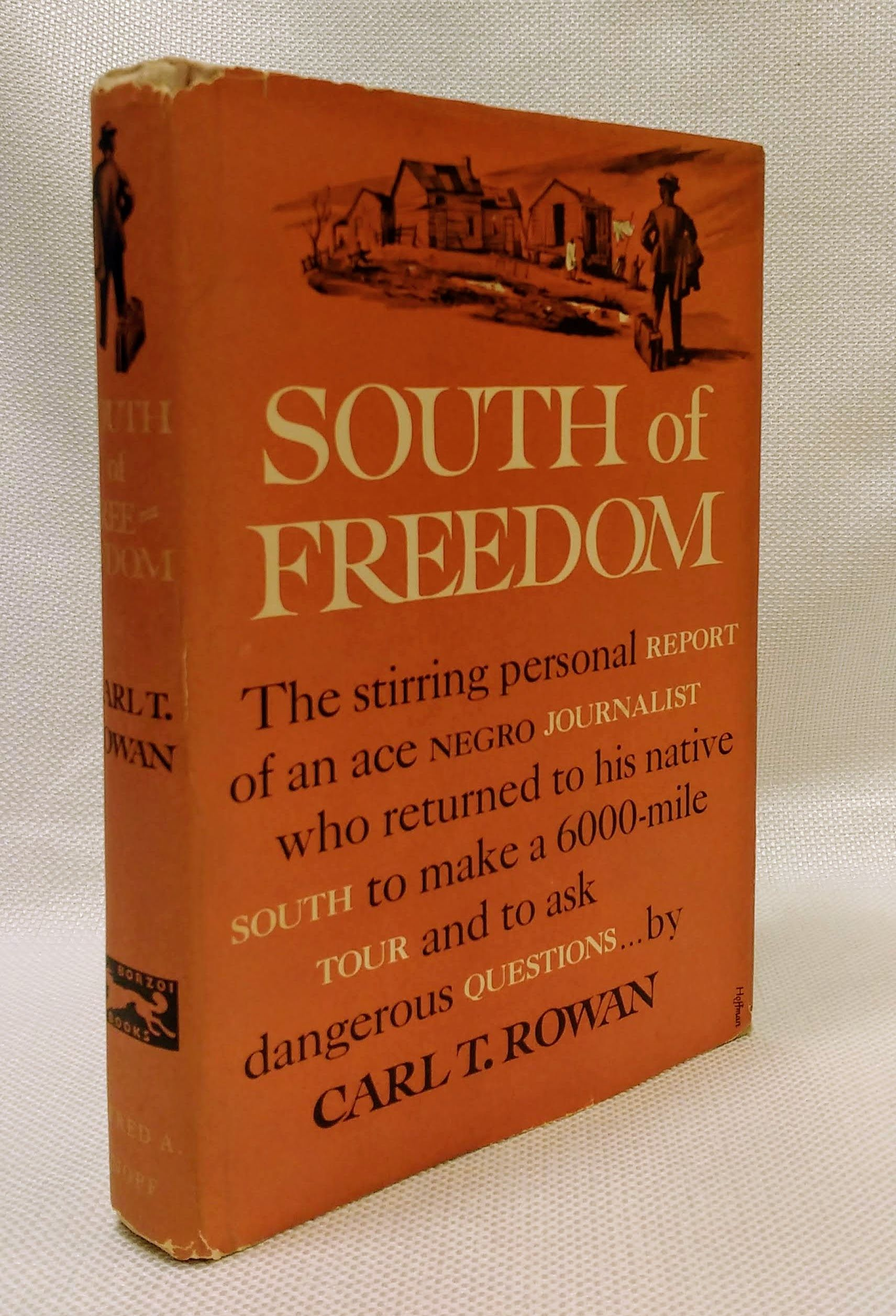 SOUTH OF FREEDOM, Rowan, Carl T.