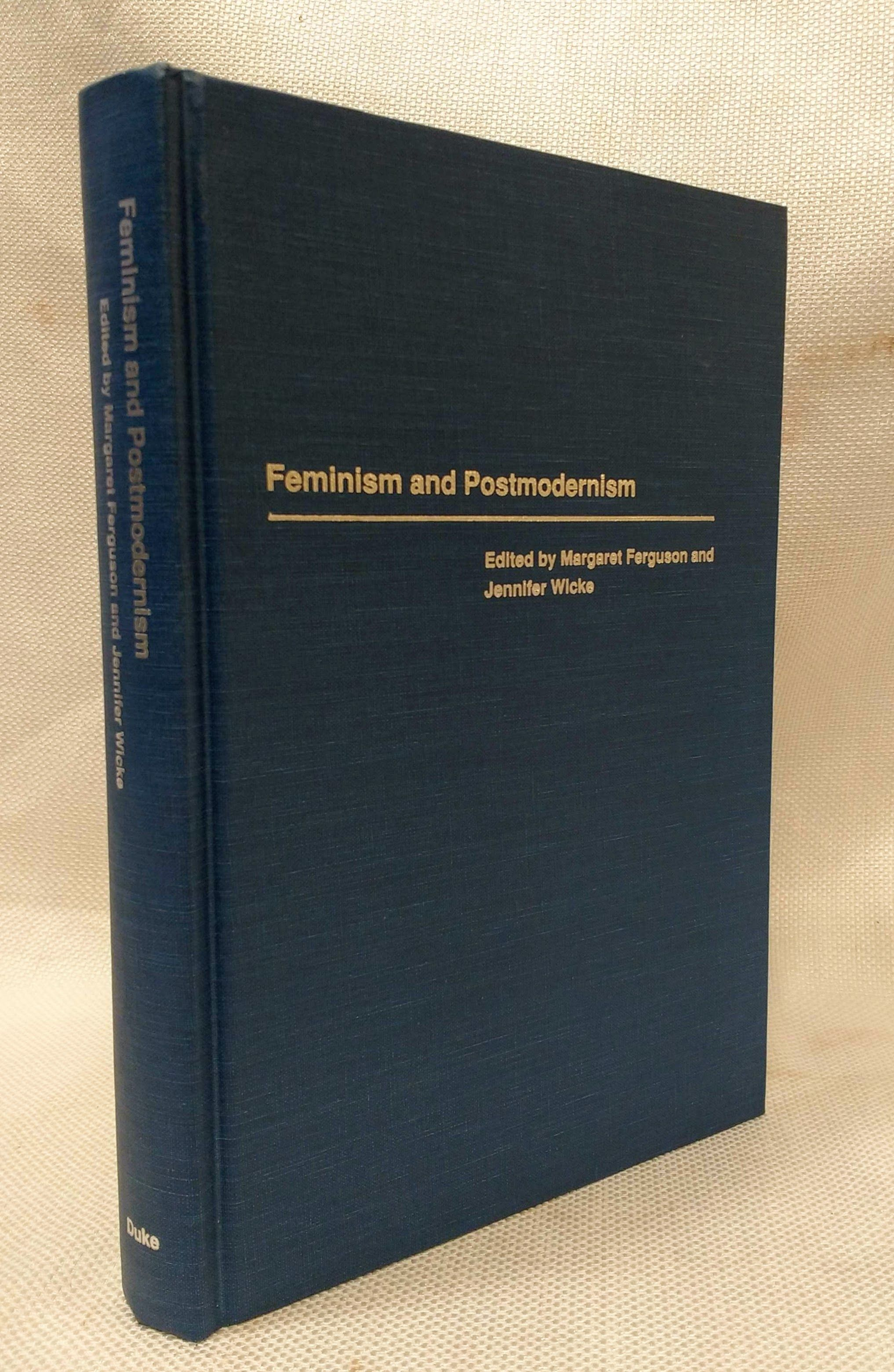 Feminism and Postmodernism (A Boundary 2 Book), Ferguson, Margaret [Editor]; Wicke, Jennifer [Editor];