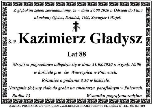 Żyli wśród nas – Kazimierz Gładysz