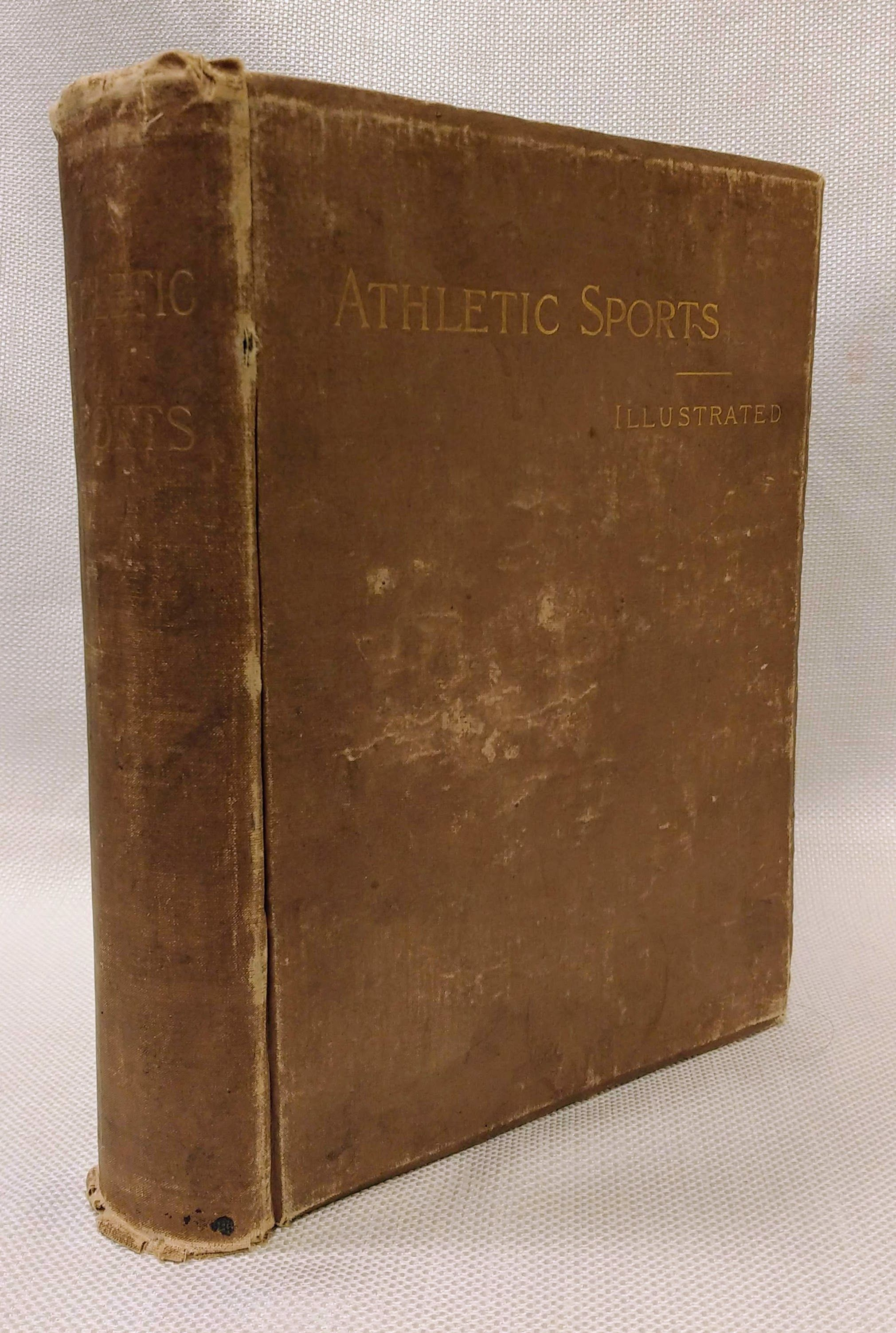 Athletic Sports in America, England and Australia. Comprising History, Characteristics, Sketches of Famous Leaders, Organization and Great Contests of Baseball, Cricket, Football, La Crosse, Tennis, Rowing, and Cycling., Palmer, Harry Clay Et Al