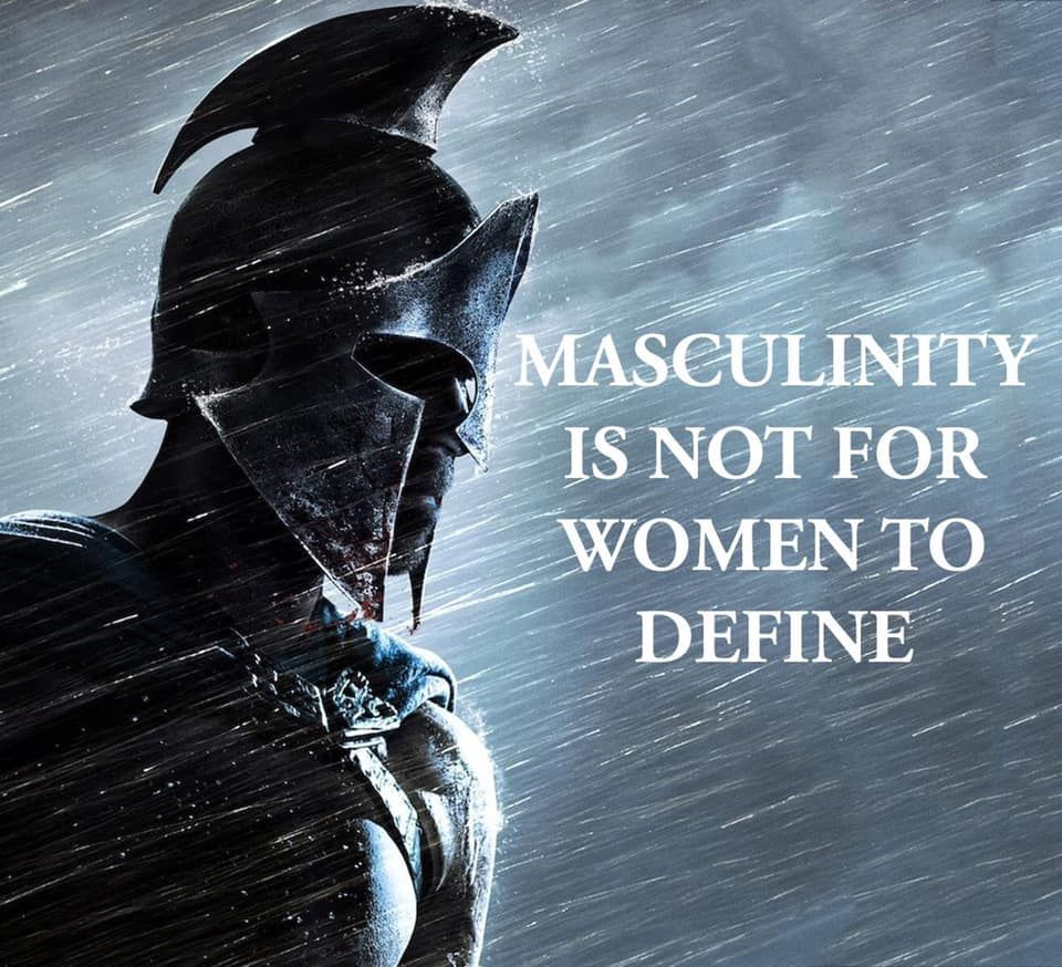 Masculinity is Not for Women to Define