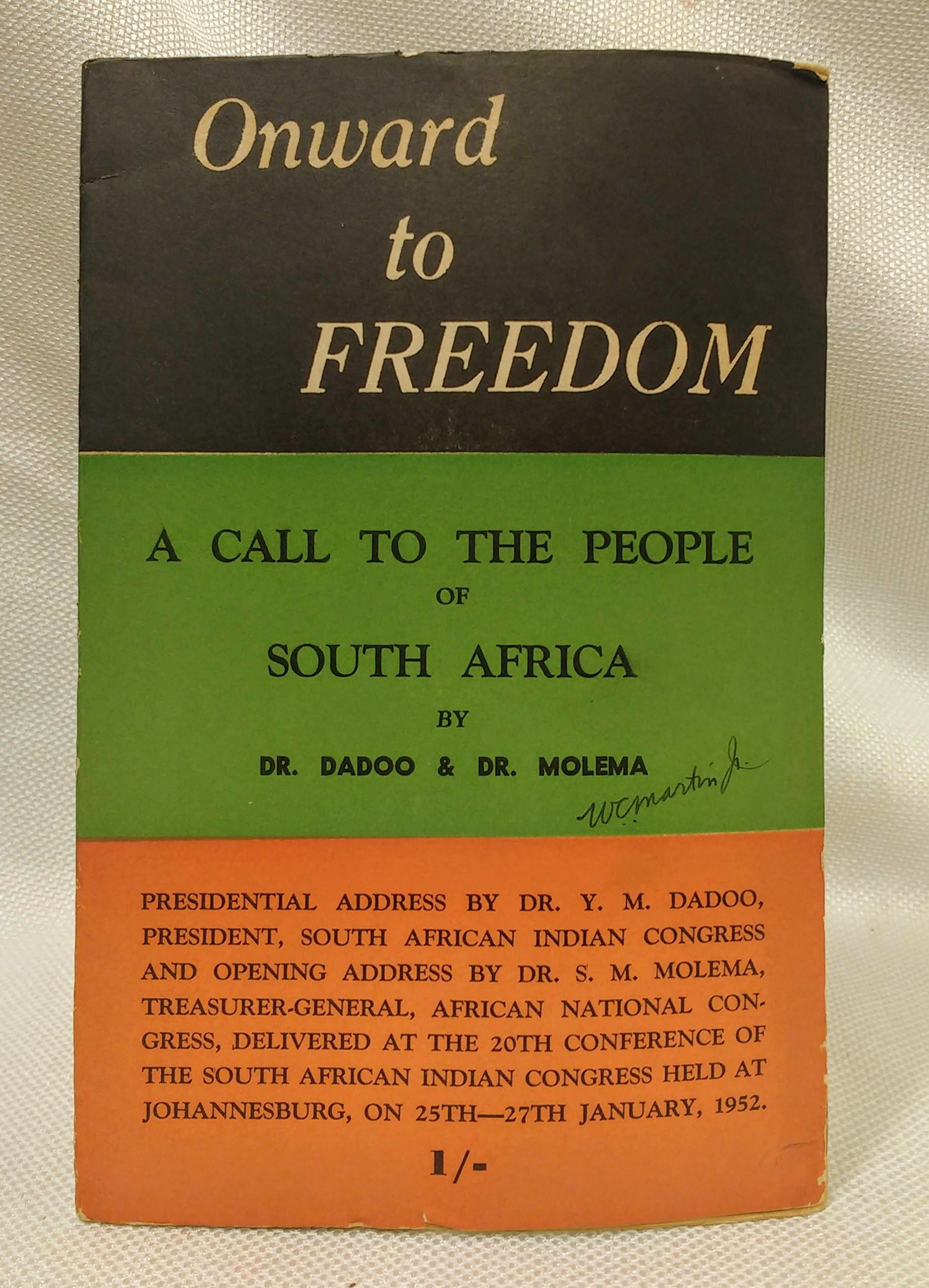 Onward to Freedom: A Call to the People of South Africa, Dadoo, Yusuf Mohammed; Molema, Silas Modiri; Cachalia, Yusuf A. [introduction]