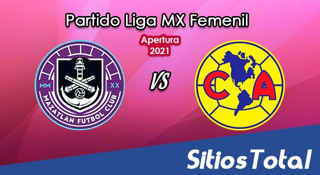 Mazatlán FC vs América en Vivo – Transmisión por TV, Fecha, Horario, MxM, Resultado – J10 de Apertura 2021 de la Liga MX Femenil
