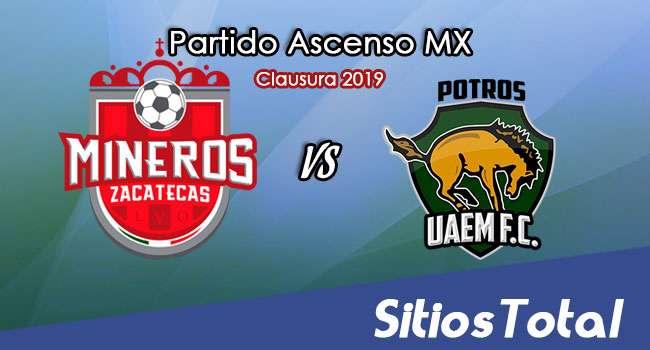 Ver Mineros de Zacatecas vs Potros UAEM en Vivo – Ascenso MX en su Torneo de Apertura 2019