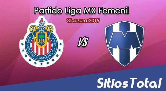 Ver Chivas vs Monterrey en Vivo – Liga MX Femenil – Clausura 2019 – Lunes 18 de Marzo del 2019