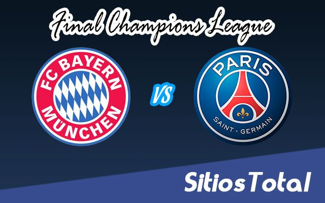 PSG vs Bayern Munich en Vivo – Gran Final – Champions League – Domingo 23 de Agosto del 2020