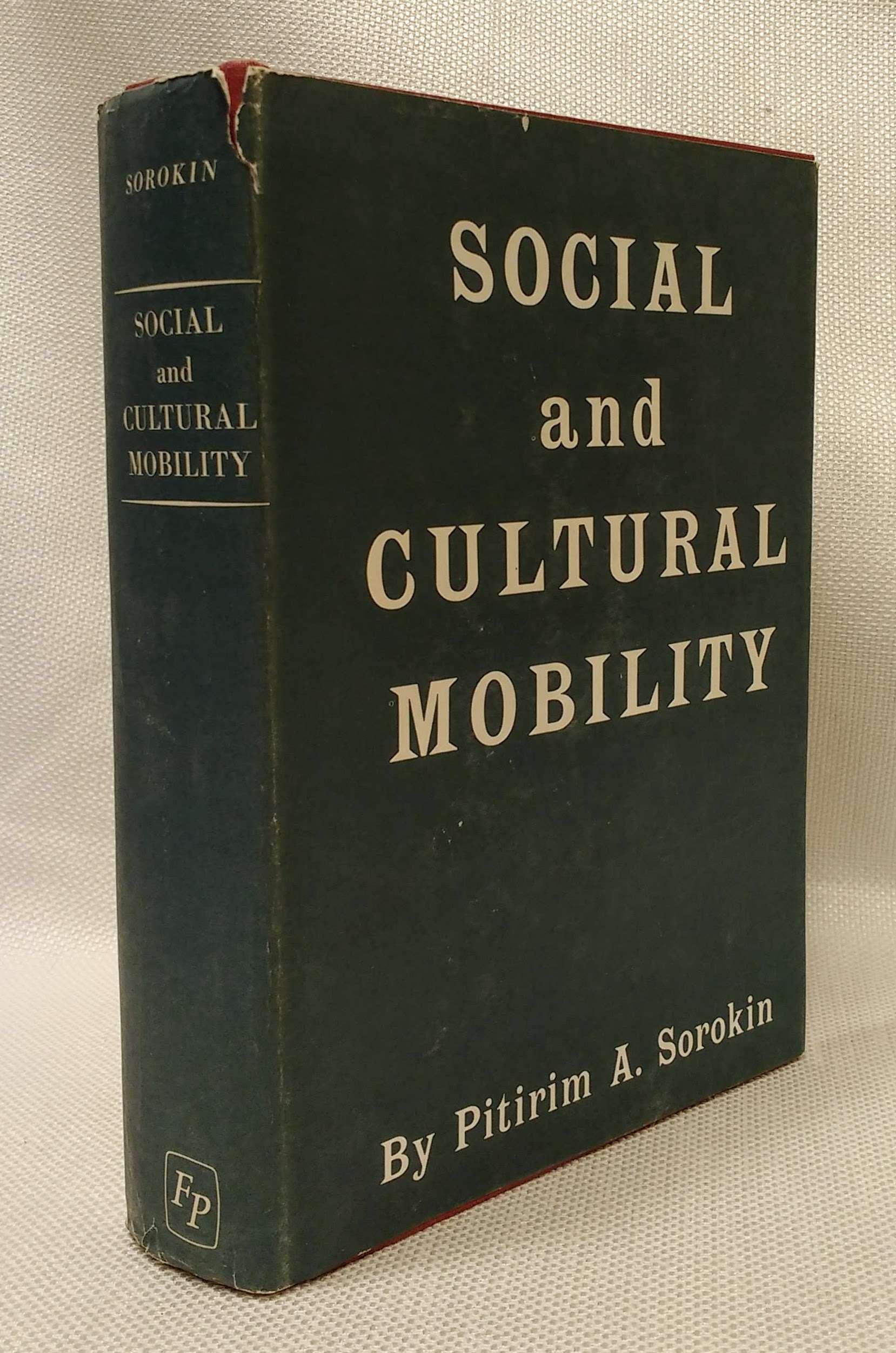Social and Cultural Mobility, Pitirim A. Sorokin