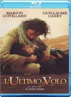 L'Ultimo Volo (2009).mkv FullHD 1080p Untouched BluRay ITA FRE DTS HD MA AC3 Sub ITA