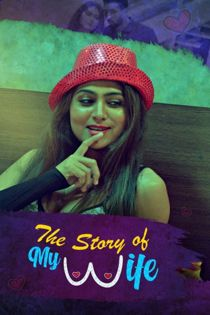 The Story of My Wife (2020) KooKu Originals