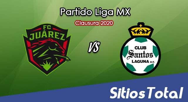 Ver FC Juarez vs Santos en Vivo – Torneo Clausura 2020 de la Liga MX