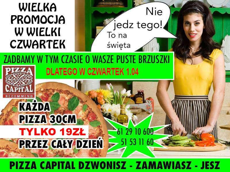 Pyszna Pizza wczwartek odPizza Capital