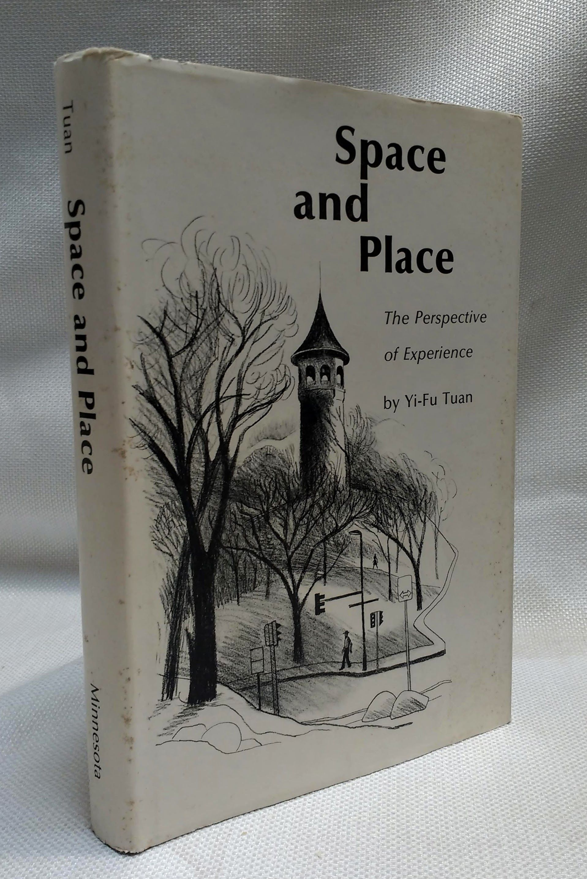 Space and Place: The Perspective of Experience, Yi-Fu Tuan