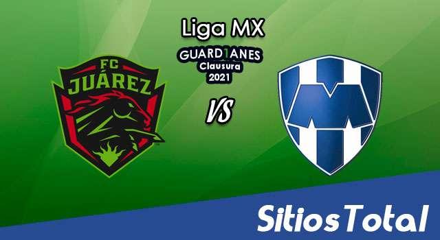 FC Juarez vs Monterrey en Vivo – Canal de TV, Fecha, Horario, MxM, Resultado – J9 de Guardianes 2021 de la Liga MX