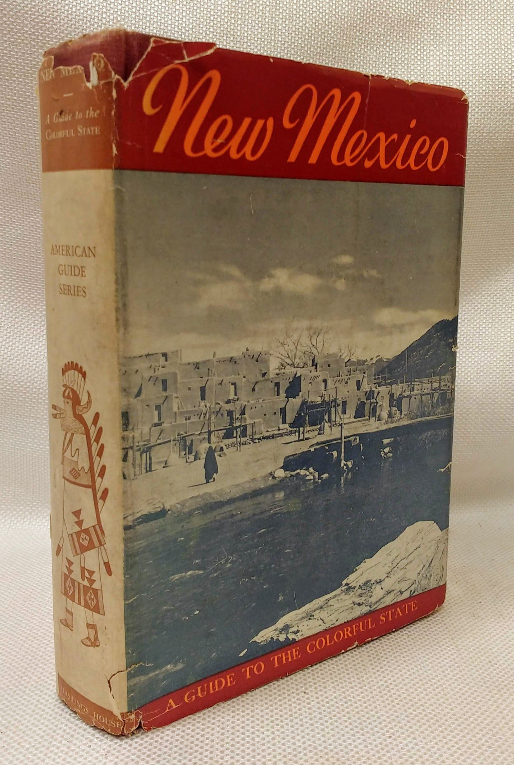 New Mexico: A Guide to the Colorful State, WPA, American Guide Series