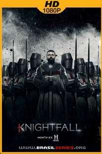 Knightfall: A Guerra do Santo Graal 1ª Temporada WEB-DL 1080p Dual Áudio