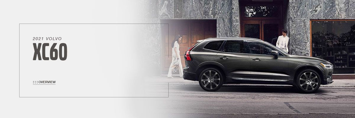 2021 Volvo XC60 Model Overview at Motorcars Volvo