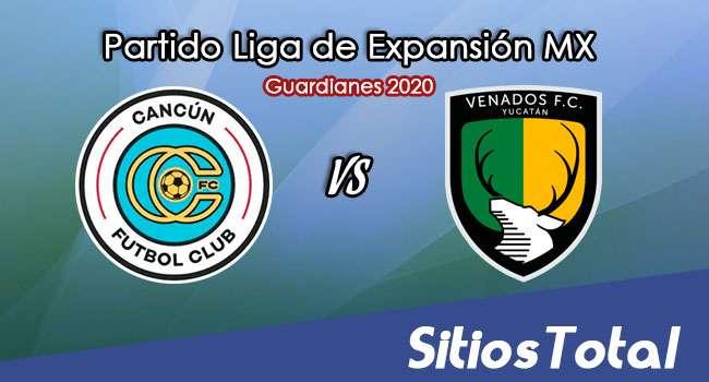 Cancún FC vs Venados FC en Vivo – Liga de Expansión MX – Guardianes 2020 – Martes 29 de Septiembre del 2020