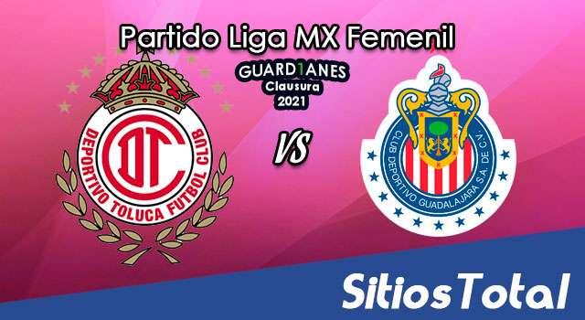 Toluca vs Chivas en Vivo – Transmisión por TV, Fecha, Horario, MxM, Resultado – Cuartos de Final de Guardianes 2021 de la Liga MX Femenil