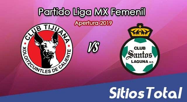 Ver Xolos Tijuana vs Santos en Vivo – Liga MX Femenil – Apertura 2019 – Jueves 22 de Agosto del 2019