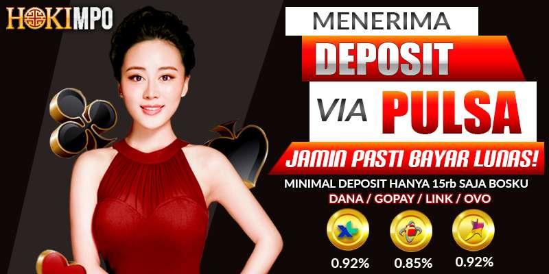 Deposit Pulsa | HOKIMPO