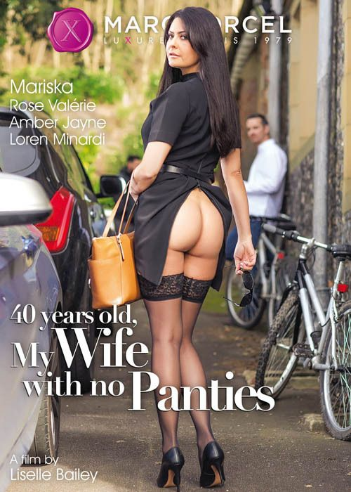 В 40 лет, Моя Жена Не Носит Трусиков | 40 years old, My Wife With no Panties / 40 years old, my wife with no panties
