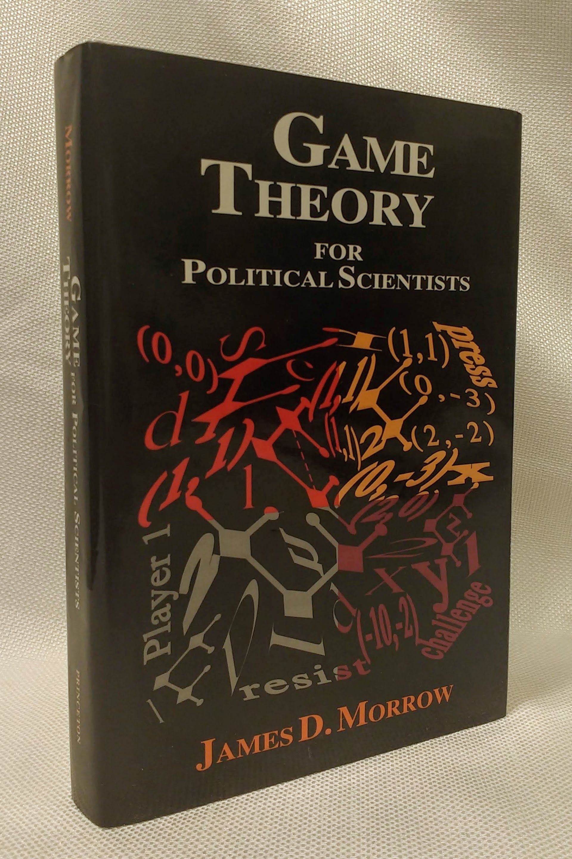 Game Theory for Political Scientists, Morrow, James D.