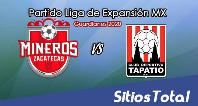 Mineros de Zacatecas vs Tapatío en Vivo – Liga de Expansión MX – Guardianes 2020 – Jueves 10 de Septiembre del 2020