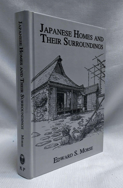 Japanese Homes and Their Surroundings (Kegan Paul Japan Library), Edward S. Morse