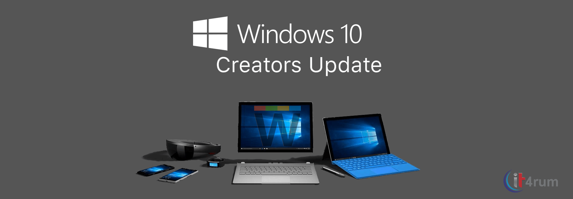 Download Windows 10 Creators Update 1703 [X86 + X64] 1 Link Tốc Độ Cao