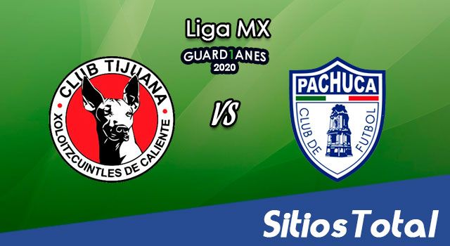 Xolos Tijuana vs Pachuca en Vivo – Liga MX – Guardianes 2020 – Viernes 30 de Octubre del 2020