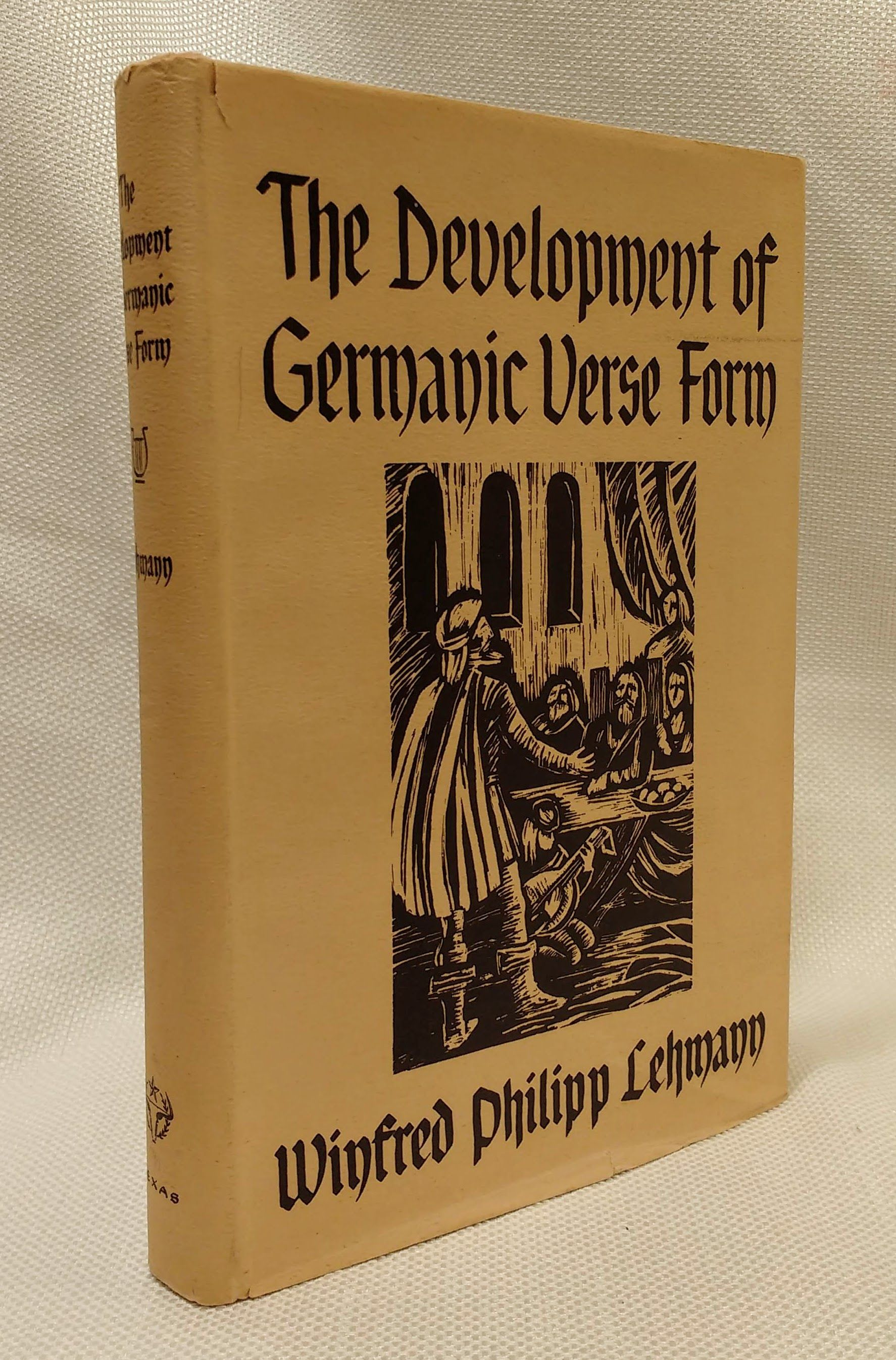 The Development of Germanic Verse Form [First edition, 1956], Lehmann, Winfred Philipp