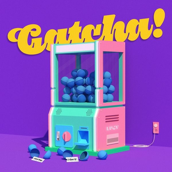 [Mini Album] LUCY – Gatcha! (MP3)