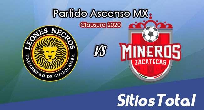 Ver Leones Negros vs Mineros de Zacatecas en Vivo – Ascenso MX en su Torneo de Clausura 2020