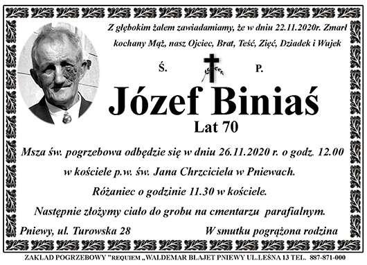 Żyli wśród nas – Józef Biniaś