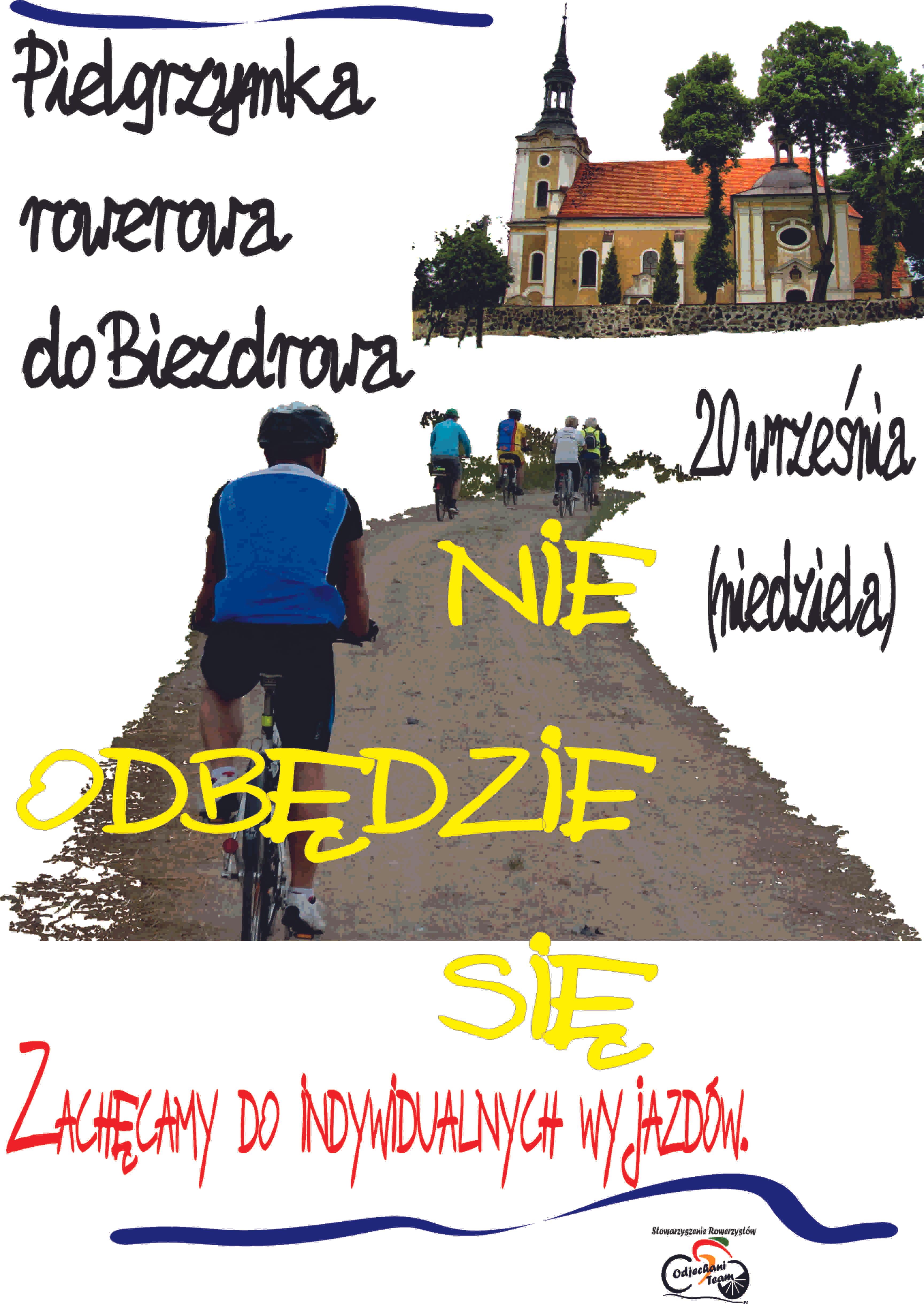Niestety niebędzie wtym roku rowerowej pielgrzymki doBiezdrowa