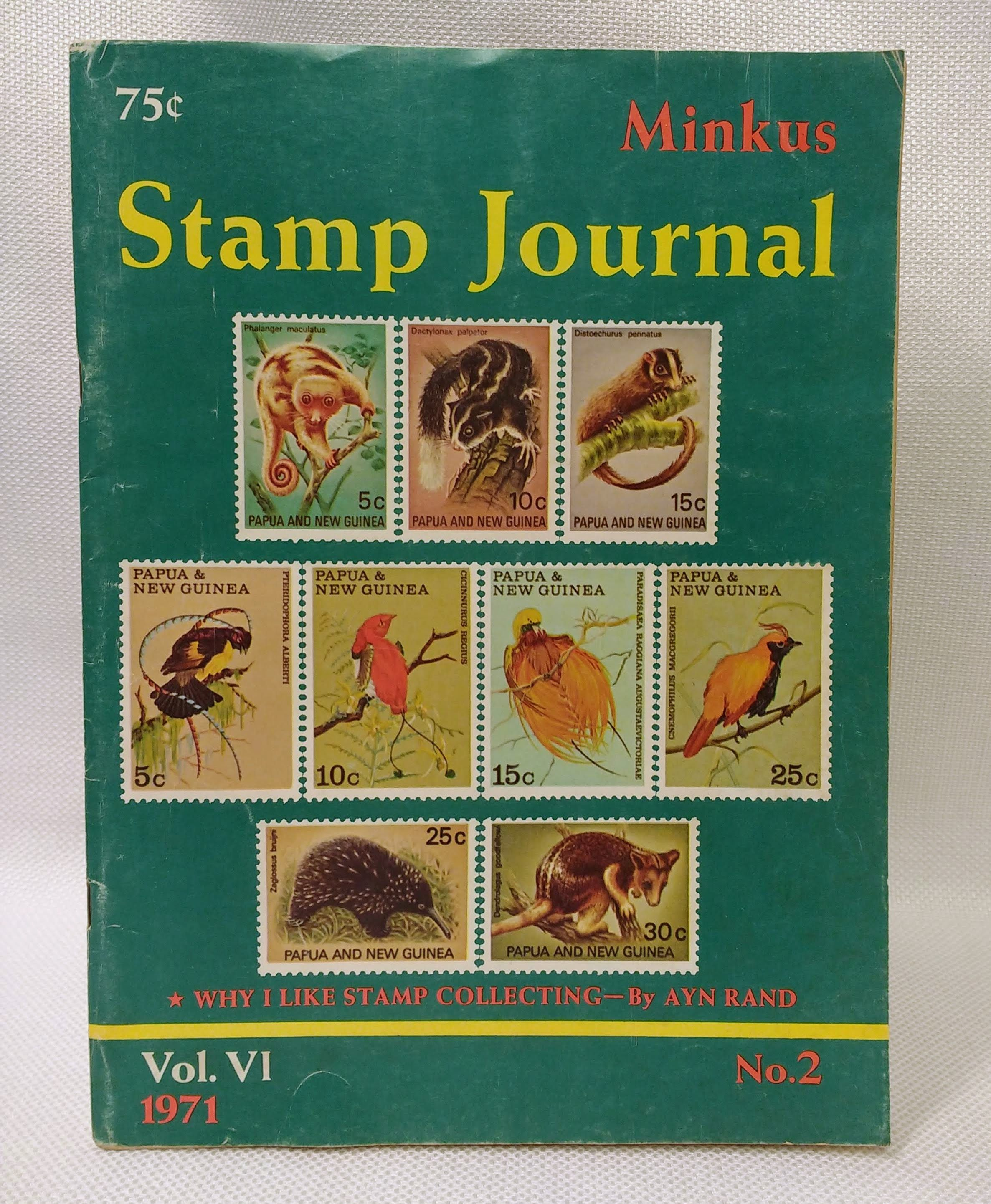 """MINKUS STAMP JOURNAL VOL. VI, No. 2 - 1971 Rare AYN RAND article, """"Why I Like Stamp Collecting, Minkus, Jacques [publisher]; Faries, Belmont [editor]"""