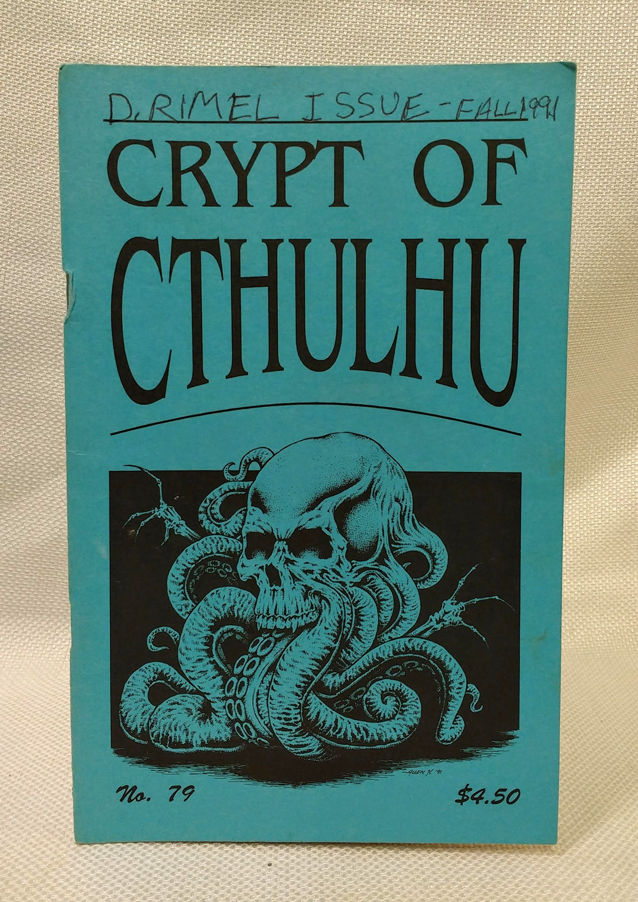 Crypt of Cthulu; A Pulp Thriller and Theological Journal: #79 (Hallowmas 1991), Price, Robert M. [Editor]