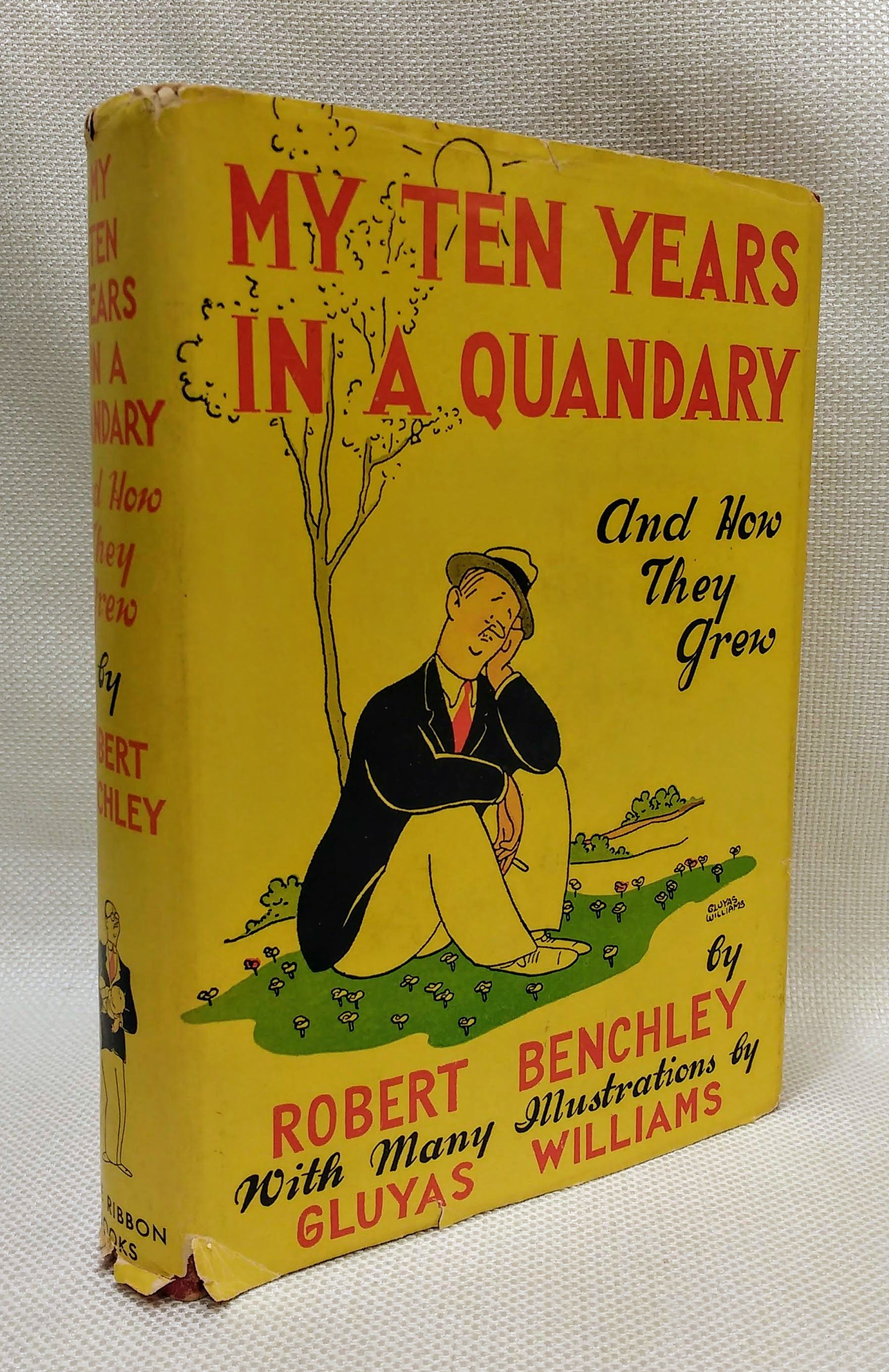 My Ten Years in a Quandry and How They Grew, Benchley, Robert