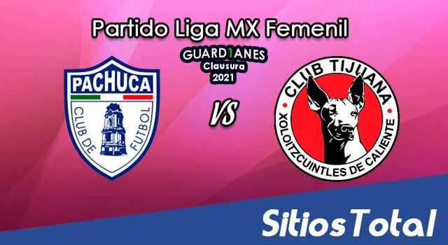 Pachuca vs Xolos Tijuana en Vivo – Transmisión por TV, Fecha, Horario, MxM, Resultado – J14 de Guardianes 2021 de la Liga MX Femenil
