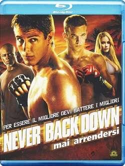 Never Back Down - Mai Arrendersi (2008).avi BDRip AC3 640 kbps 5.1 iTA