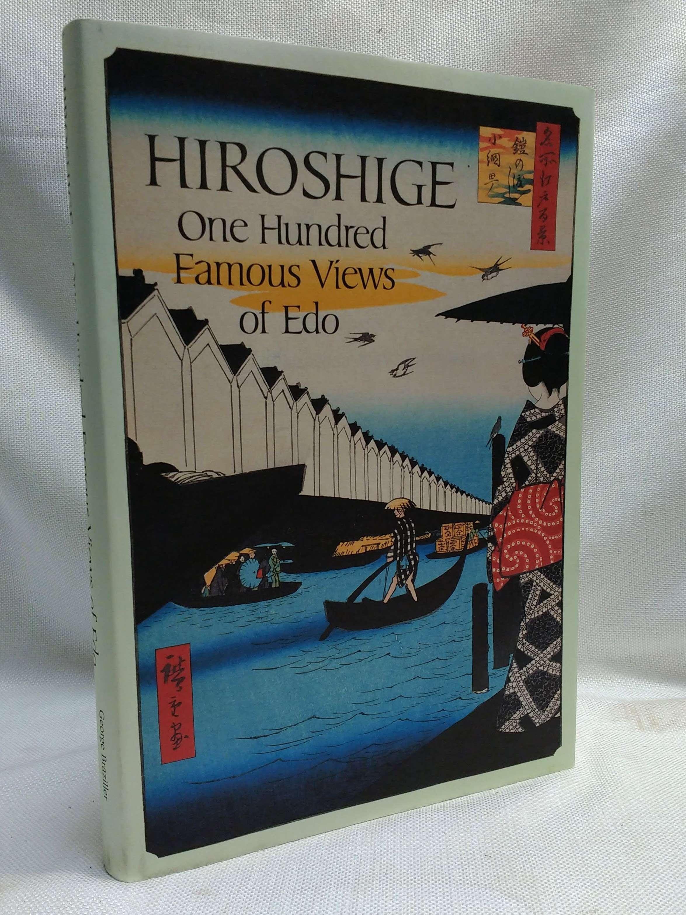 Hiroshige: One Hundred Famous Views of Edo, Smith, Henry D.; Hiroshige, Ando