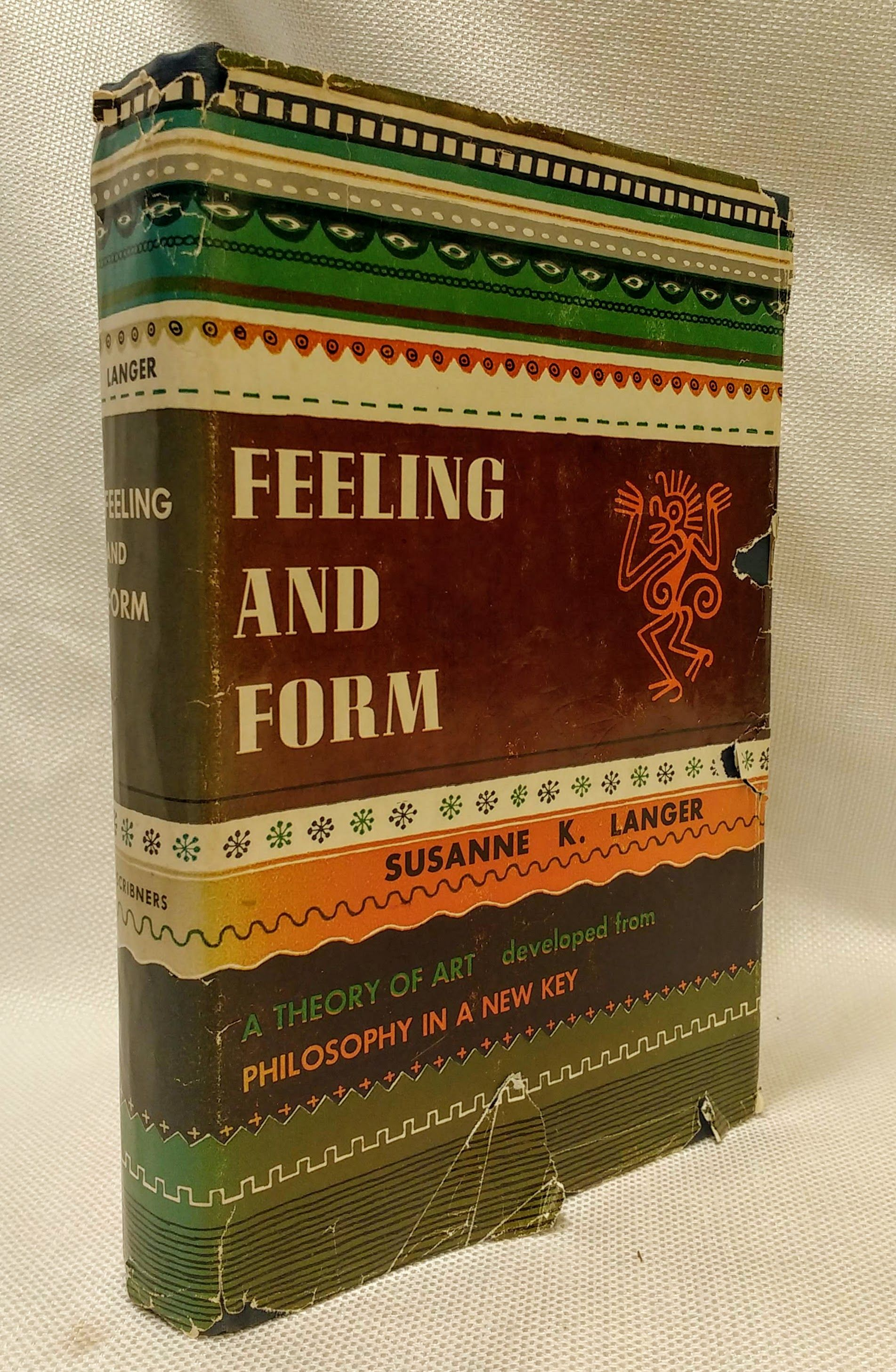 Feeling and Form: A Theory of Art Developed from Philosophy in a New Key, Susanne Katherina Langer