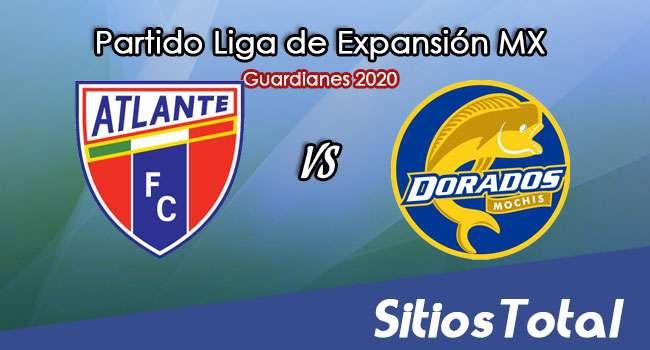 Atlante vs Dorados de Sinaloa en Vivo – Liga de Expansión MX – Guardianes 2020 – Jueves 29 de Octubre del 2020