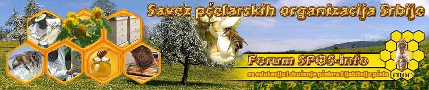 Savez Pčelarskih Organizacija Srbije - Forum SPOS Info