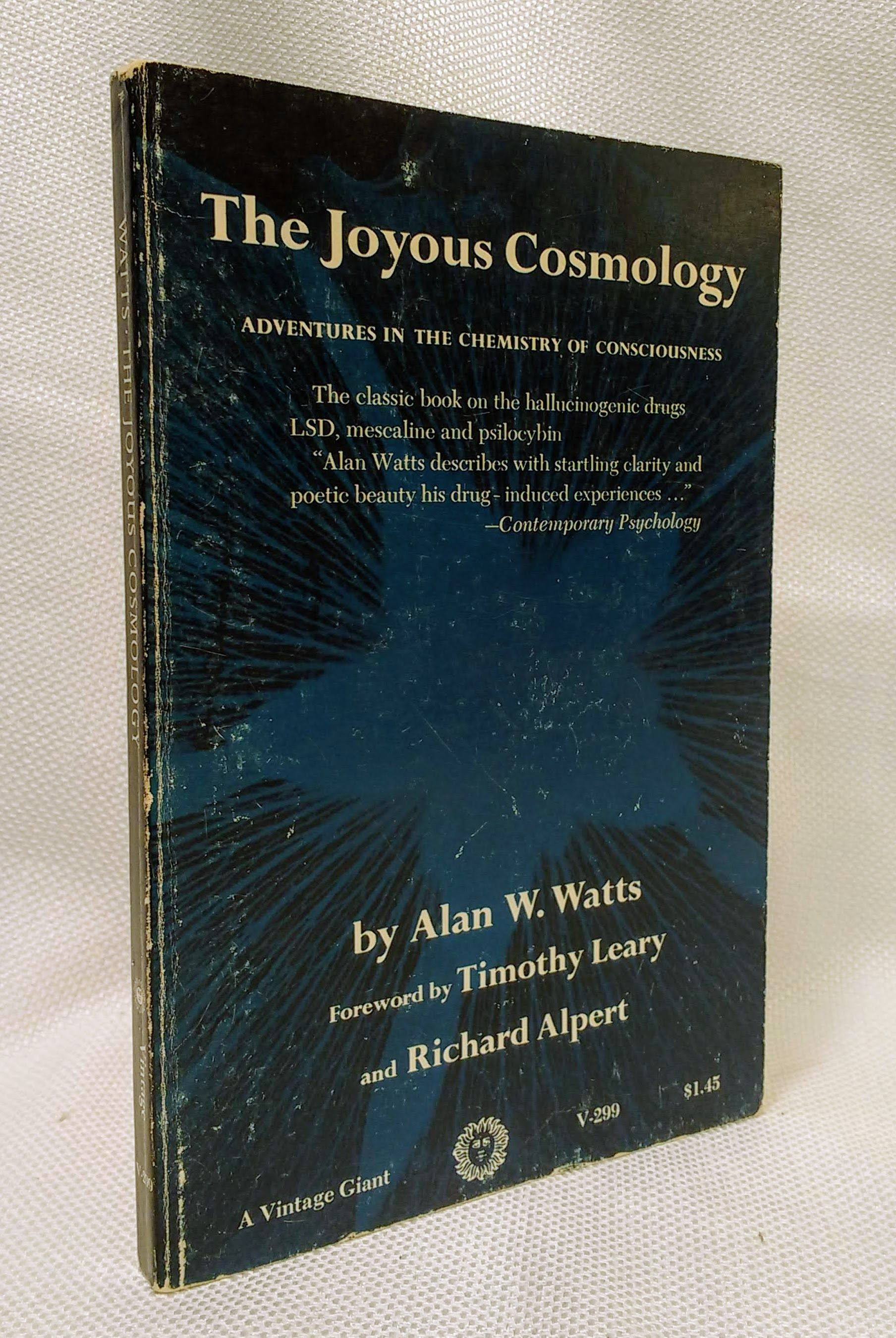 The Joyous Cosmology: Adventures in the Chemistry of Consciousness, Alan Watts